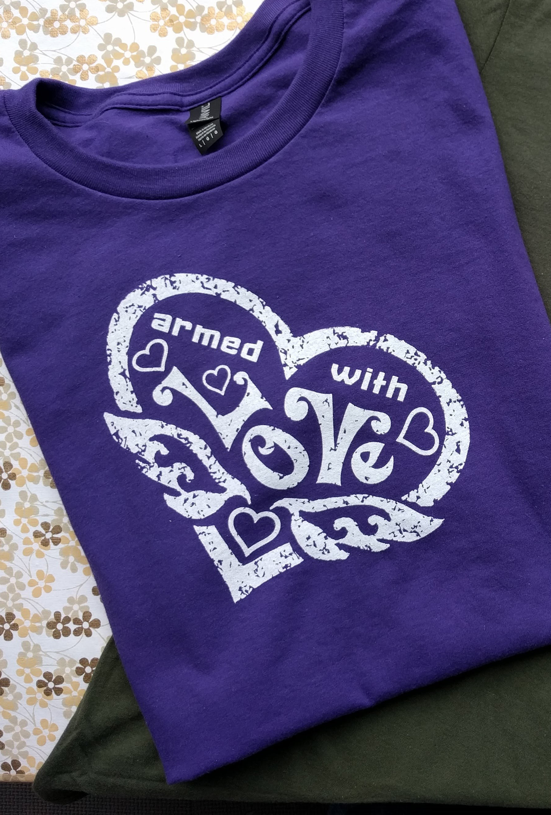 Armed With Love t-shirt