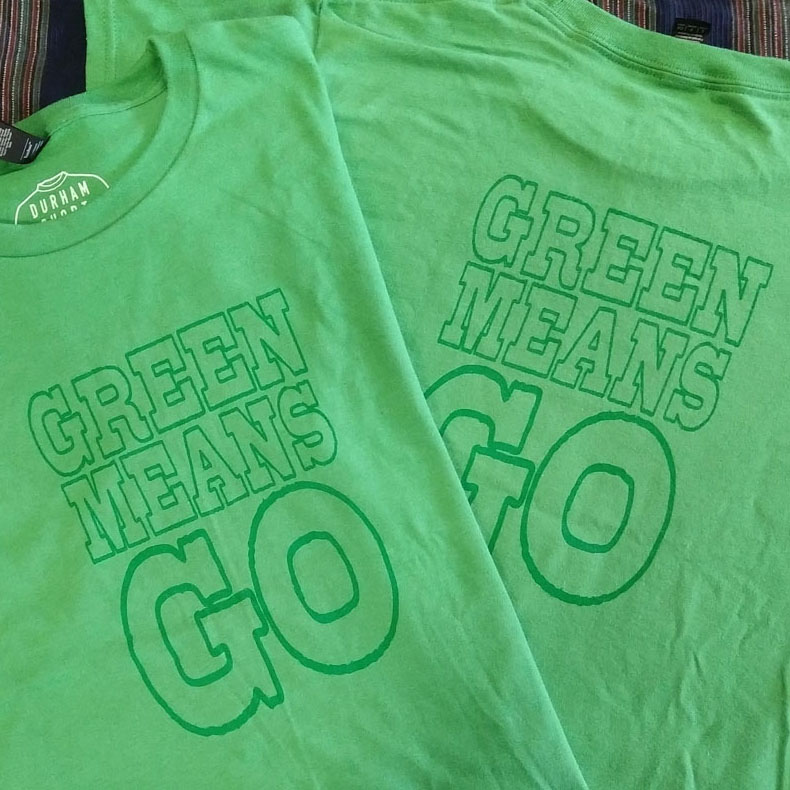 GREEN MEANS GO-- double sided youth shirt